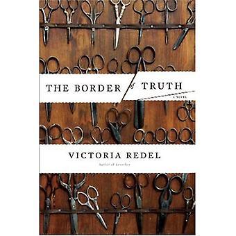 Border of Truth: A Novel