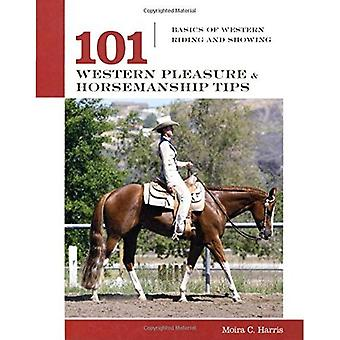 101 Western Horsemanship Tips: Basics of Western Riding and Showing