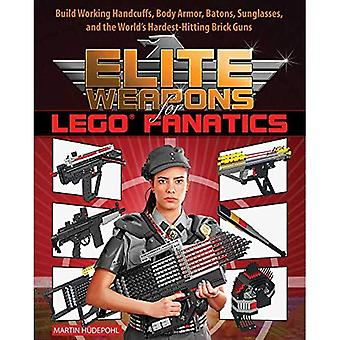 Elite Weapons for LEGO Fanatics: Build Working Handcuffs, Body Armor, Batons, Sunglasses, and the World's Hardest...
