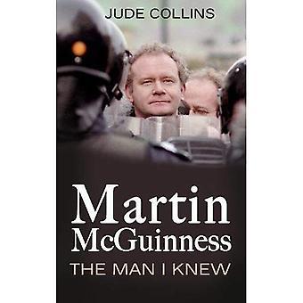Martin McGuinness: The Man I Knew