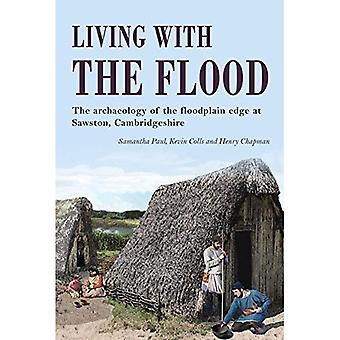 Living with the Flood: Mesolithic to post-medieval archaeological remains at Mill Lane, Sawston, Cambridgeshire...
