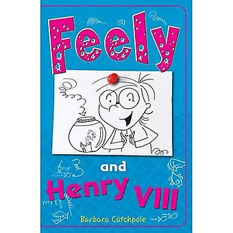 Feely y Henry VIII (Feely Tonks)