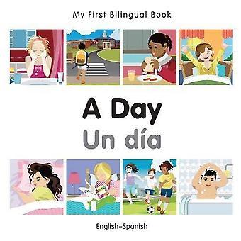 Min första tvåspråkiga bok - en dag - spanska-engelska