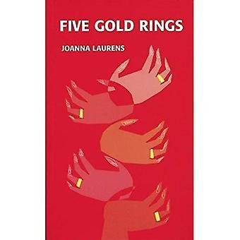 Fem guld ringe