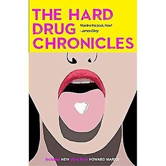 Hard Drug Chronicles, The