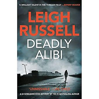 Deadly Alibi: A DI Geraldine Steel Thriller, No. 9