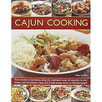 Cajun Cooking: From Gumbo to Jambalaya, Bring the Traditional Tastes of Louisiana to Your Kitchen with 50 Authentic...