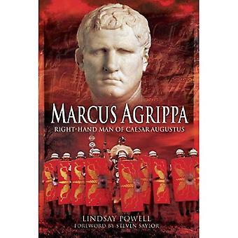 Marcus Agrippa: Rechte Hand des Kaisers Augustus