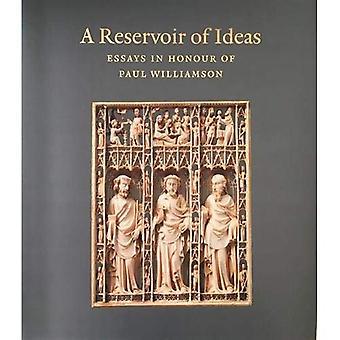 A Reservoir of Ideas: Essays in Honour of Paul Williamson