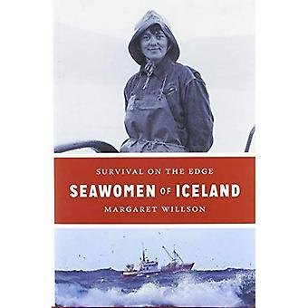 Seawomen of Iceland: Survival on the Edge