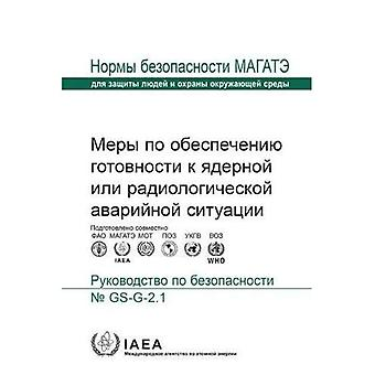 Arrangements for Preparedness for a Nuclear or Radiological Emergency: Safety Guide (Seriya norm MAGATE po bezopasnosti)