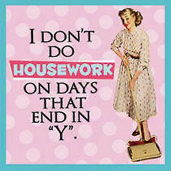 I Don't Do Housework On Days That End In Y single drinks coaster