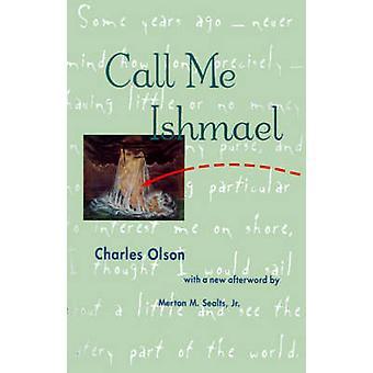 イシュマエル ・ オルソン ・ チャールズと呼んでください。