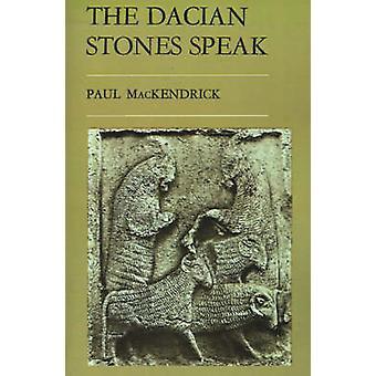 The Dacian Stones Speak by Mackendrick & Paul Lachlan