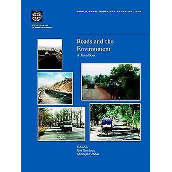 Roads and the Environment A Handbook by Tsunokawa & Koji