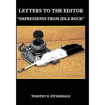 LETTERS TO THE EDITOR  IMPRESSIONS FROM IDLE ROCK by FITZGERALD & TIMOTHY K.