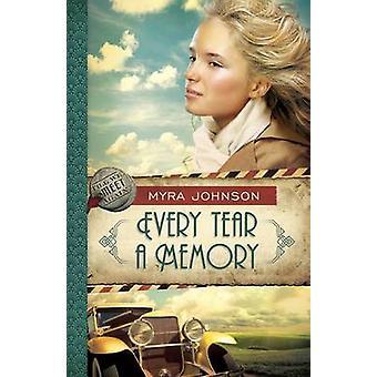 Chaque larme une mémoire Till We Meet Again livre 3 de Johnson & Myra