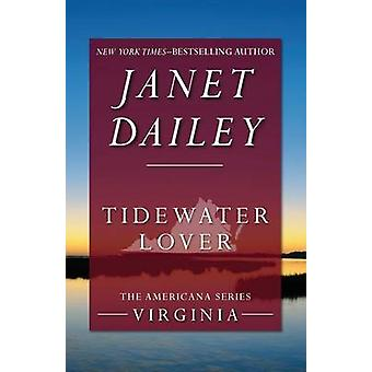 Tidewater Lover by Dailey & Janet