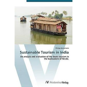 Sustainable Tourism in India by Heinemann Philipp