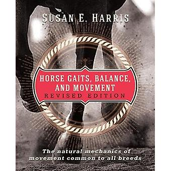 Horse Gaits - Balance - and Movement by Susan E. Harris - 97802856438