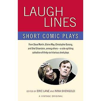 Laugh Lines - Short Comic Plays by Eric Lane - Nina Shengold - 9780307