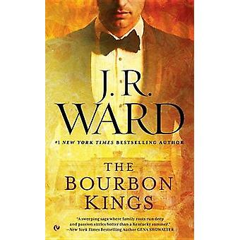 The Bourbon Kings by J R Ward - 9780451475275 Book