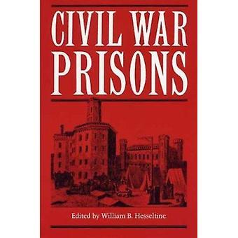 Civil War Prisons by William Best Hesseltine - 9780873381291 Book