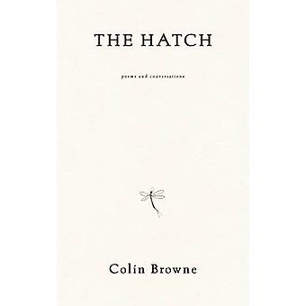 The Hatch by Colin Browne - 9780889229389 Book