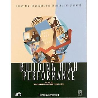 Building High Performance - Tools and Techniques for Training and Lear