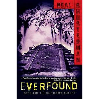 Everfound by Neal Shusterman - 9781416990505 Book