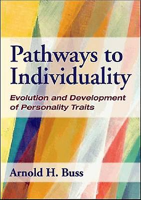Pathways to Individuality - Evolution and Development of Personality T