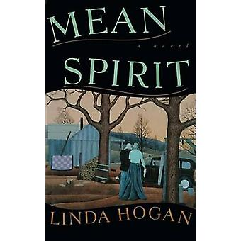 Mean Spirit by Linda Hogan - 9781501112454 Book
