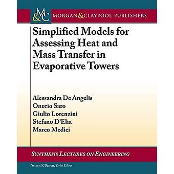 Simplified Models for Assessing Heat and Mass Transfer in Evaporative
