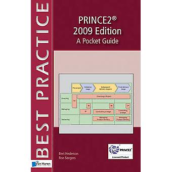 PRINCE2 - A Pocket Guide - 2009 by Bert Hedeman - Ron Seegers - 9789087