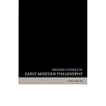 Oxford opinnot Early Modern filosofia, Vol. 3