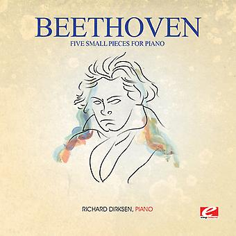 Richard Dirksen - Beethoven: Fem småstykker for klaver USA import