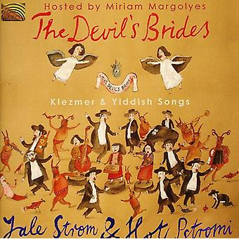 Yale Strom & Hot Pstromi - Devil's Brides [CD] USA import