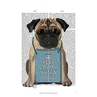 Hug a Pug Poster Print by Fab Funky (13 x 19)