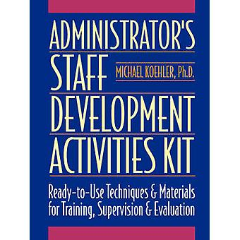 Administrative Staff Development - Activity Kit by Michael Koehler - 9