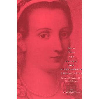 Sonnets for Michelangelo by Vittoria Colonna - Abigail Brundin - Abig