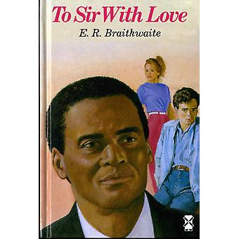 Till Sir - med kärlek av E. R. Braithwaite - 9780435121488 bok