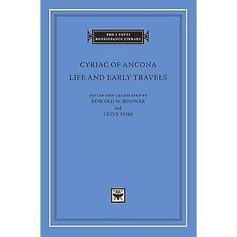 Life and Early Travels by Cyriac of Ancona - Charles Mitchell - Edwar