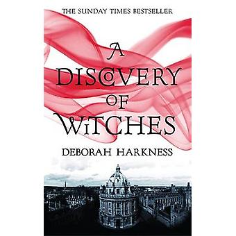 A Discovery of Witches by Deborah E. Harkness - 9780755374045 Book