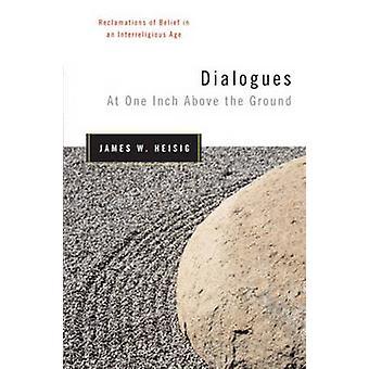 Dialogues à un pouce au-dessus du sol - réclamations de croyance en un