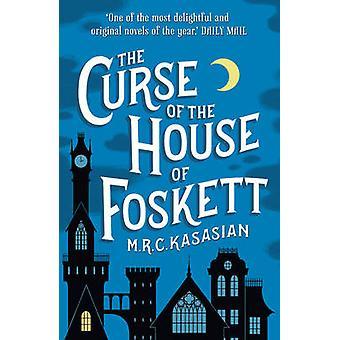 La malédiction de la maison de Foskett par M. R. C. Kasasian - 978178185327