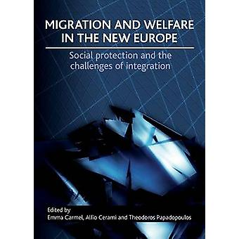 Migration and Welfare in the New Europe - Social Protection and the Ch