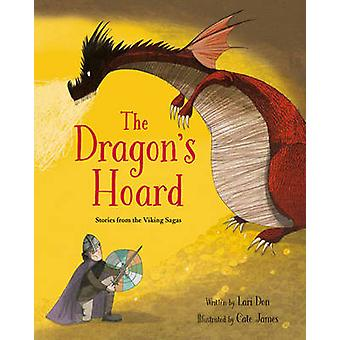 The Dragon's Hoard by Lari Don - Cate James - 9781847806819 Book