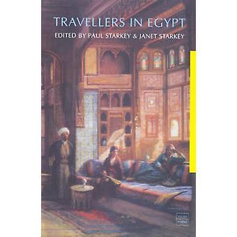 Resenärer i Egypten av Paul Starkey - Janet Starkey - 9781860646744 B
