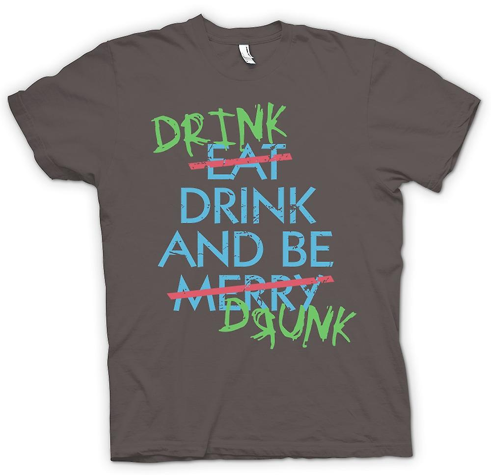 Womens T-shirt - Drink Drive And Be Drunk- Eat Drink and Be Merry - Funny