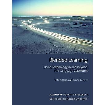 Blended Learning by Pete Sharma - Barney Barrett - 9780230020832 Book